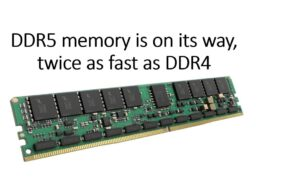 DDR5 memory will be sampled in the second half of the year mass production in 2022